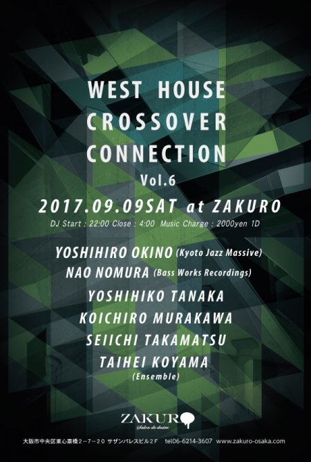 WEST HOUSE CROSSOVER CONNECTION Vol.6 フライヤー表